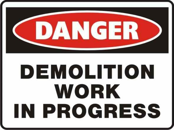 Danger Demolition Ste Keep Out Sign