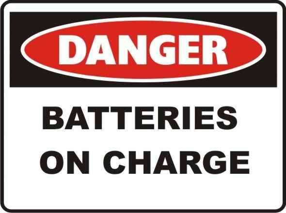 Danger Batteries on charge Sign