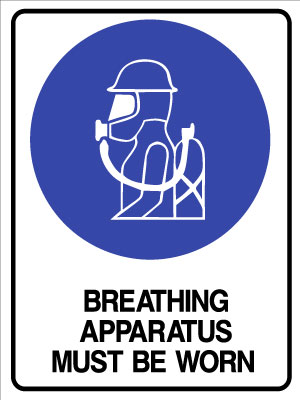 Mandatory Breathing Apparatus Must Be worn