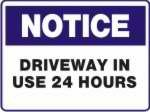Driveway In Use 24 Hours