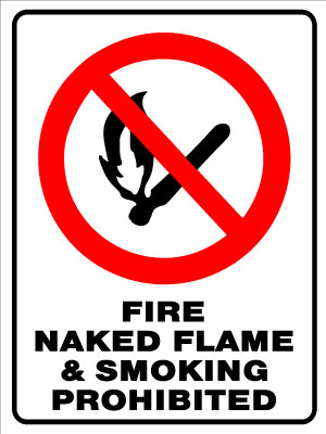 Fire, Naked Flame & Smoking Prohibited
