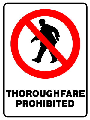 Thoroughfare Prohibited