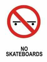 No Skateboards